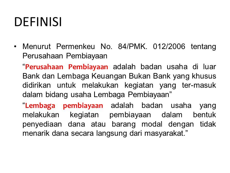 DEFINISI Menurut Permenkeu No. 84/PMK.