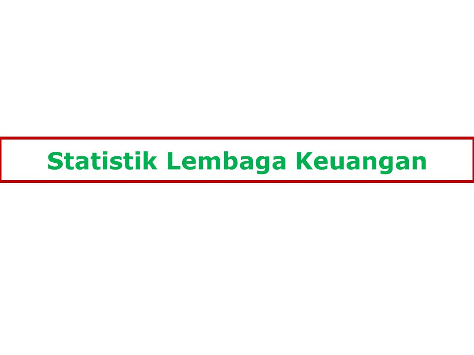 Statistik Lembaga Keuangan