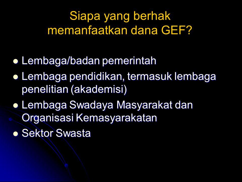 Siapa yang berhak memanfaatkan dana GEF.