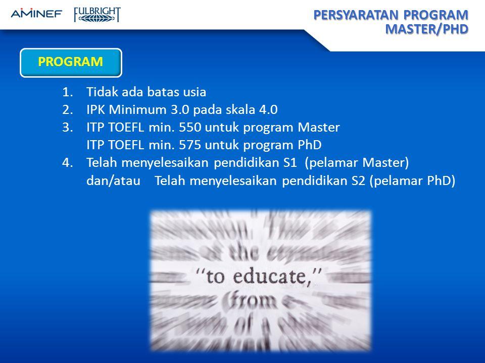 PERSYARATAN PROGRAM MASTER/PHD PROGRAM 1.Tidak ada batas usia 2.IPK Minimum 3.0 pada skala 4.0 3.ITP TOEFL min.