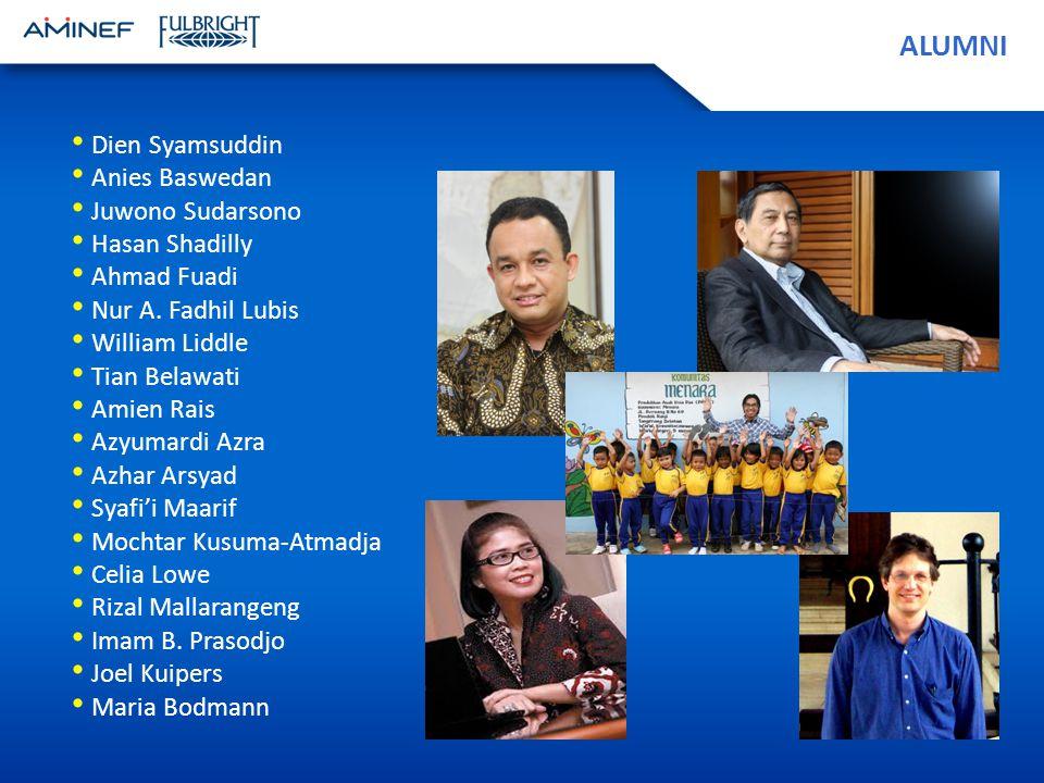 ALUMNI Dien Syamsuddin Anies Baswedan Juwono Sudarsono Hasan Shadilly Ahmad Fuadi Nur A.