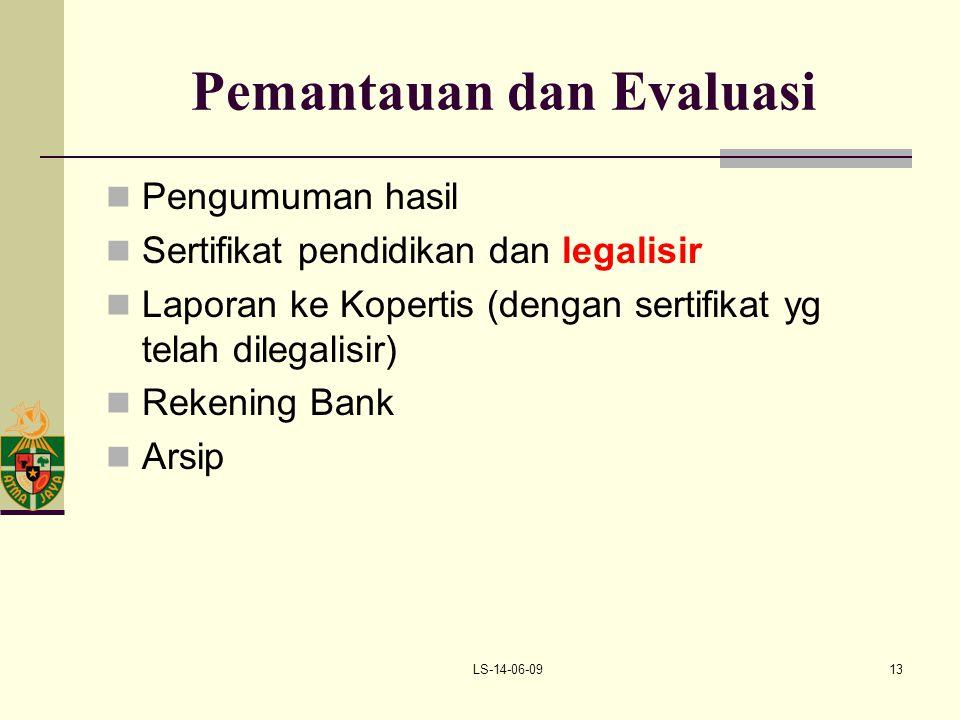 LS-14-06-0913 Pemantauan dan Evaluasi Pengumuman hasil Sertifikat pendidikan dan legalisir Laporan ke Kopertis (dengan sertifikat yg telah dilegalisir