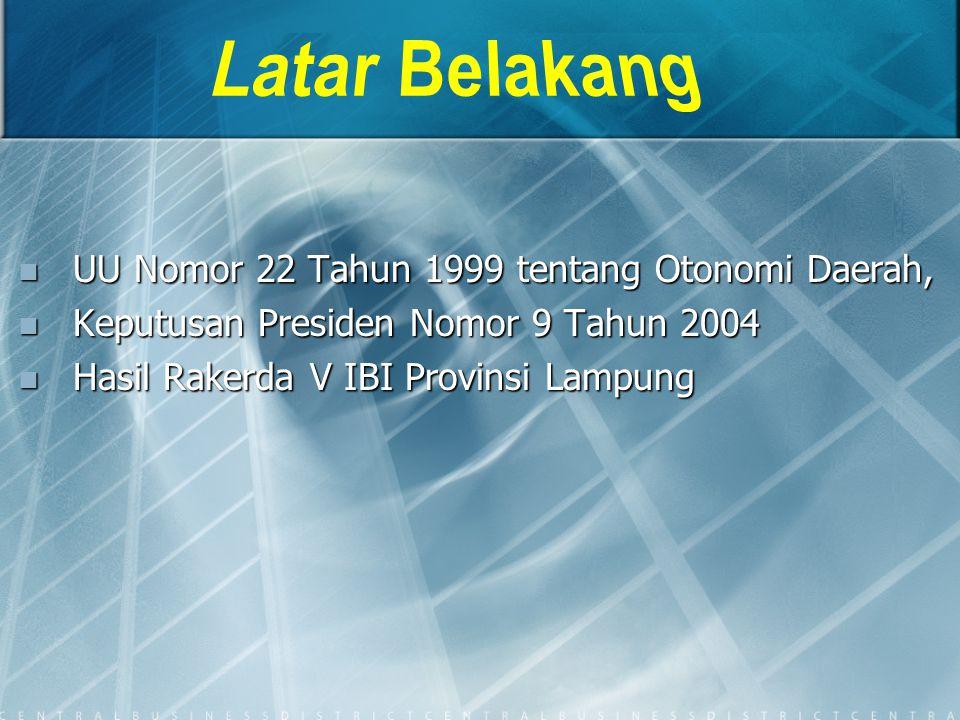 UU Nomor 22 Tahun 1999 tentang Otonomi Daerah, UU Nomor 22 Tahun 1999 tentang Otonomi Daerah, Keputusan Presiden Nomor 9 Tahun 2004 Keputusan Presiden