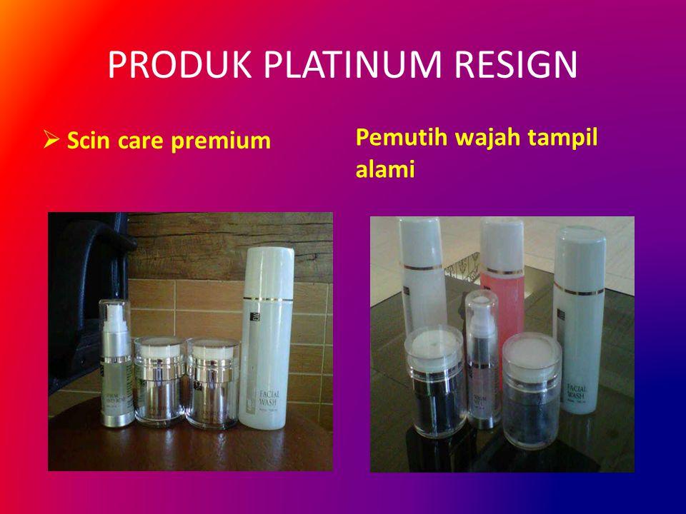 PRODUK PLATINUM RESIGN  Scin care premium Pemutih wajah tampil alami