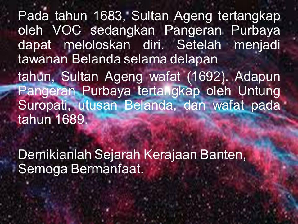 Keadaan semakin memburuk ketika terjadi pertentangan antara Sultan Ageng dan Sultan Haji, putranya dari selir. Pertentangan ini berawal ketika Sultan