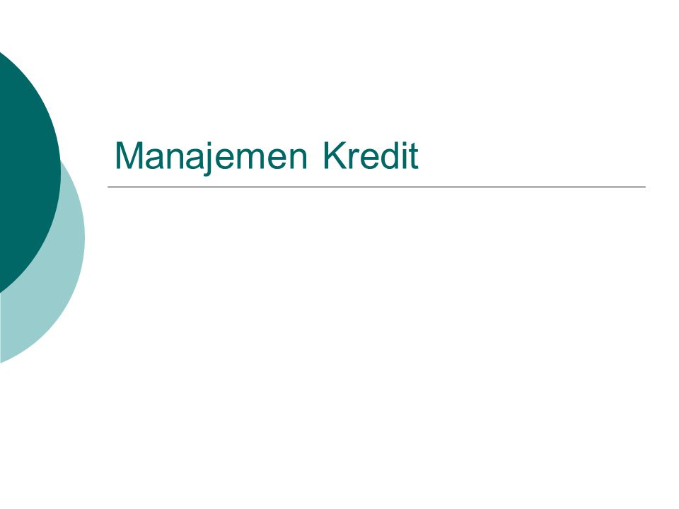 ISTILAH PADA KREDIT  Commitment fee Biaya yang dikenakan karena debitur belum menarik seluruh dana kredit yang disediakan.
