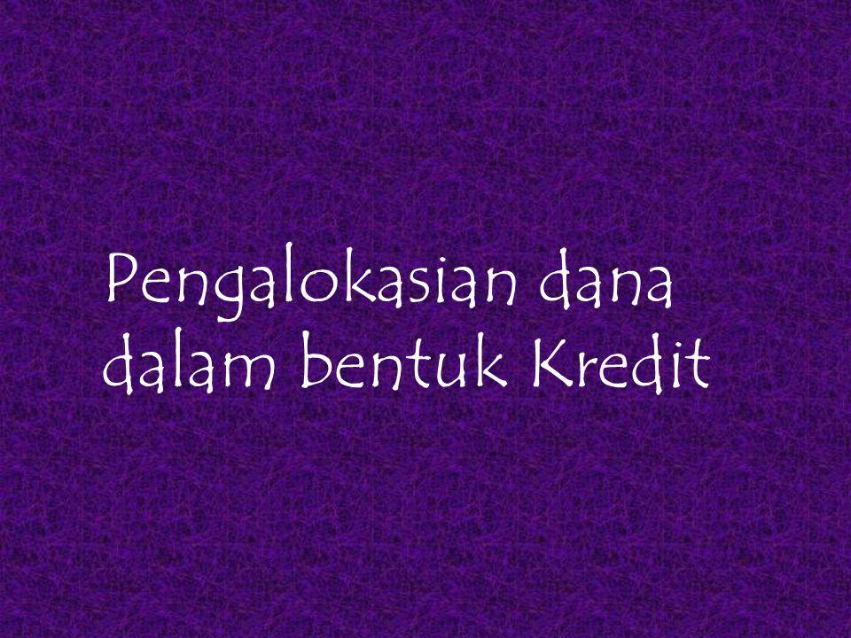 DEFINISI KREDIT Menurut UU Perbankan No.