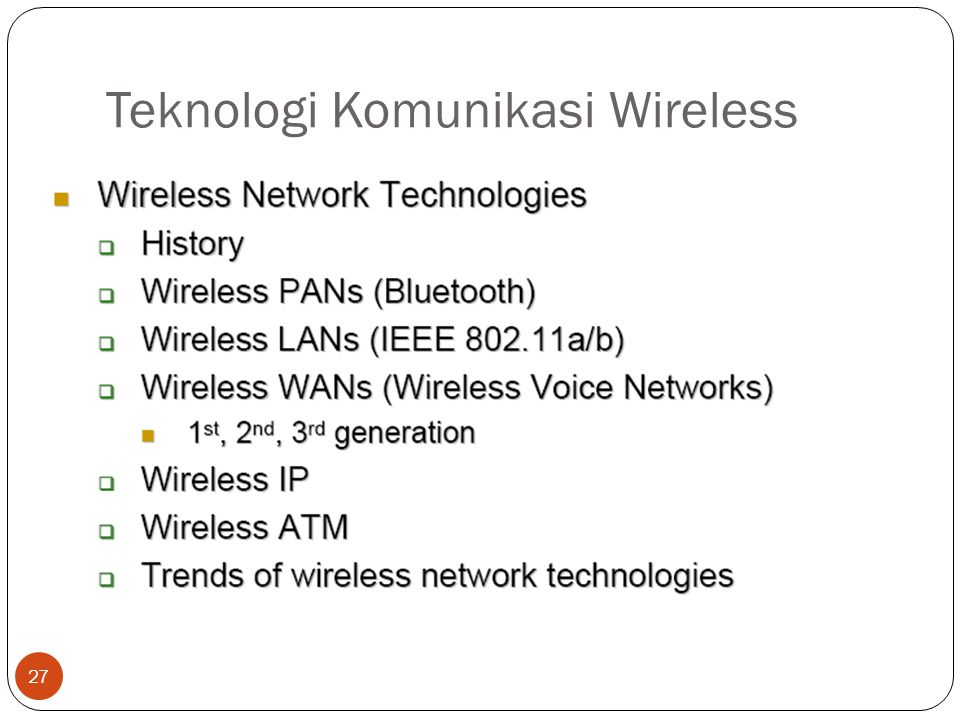 Teknologi Komunikasi Wireless 27