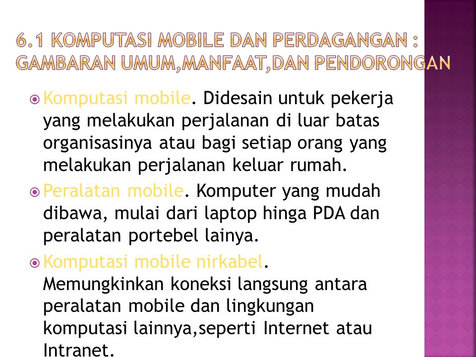  Komputasi mobile.