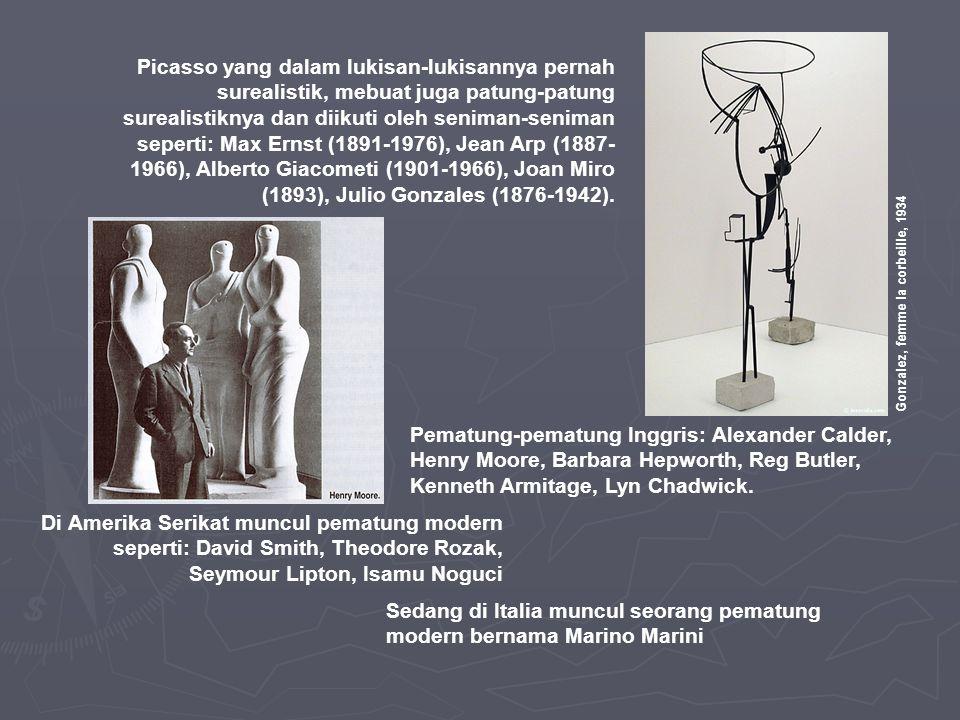 Pematung-pematung Inggris: Alexander Calder, Henry Moore, Barbara Hepworth, Reg Butler, Kenneth Armitage, Lyn Chadwick. Di Amerika Serikat muncul pema