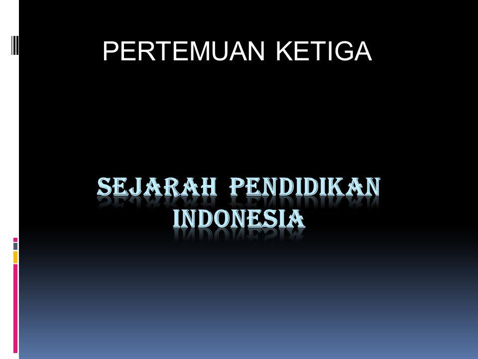 PERKEMBANGAN PENDIDIKAN DI ZAMAN HINDU-BUDHA DI INDONESIA A.