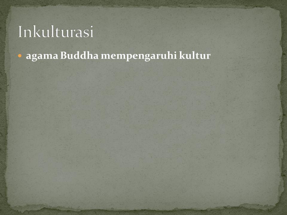 agama Buddha mempengaruhi kultur