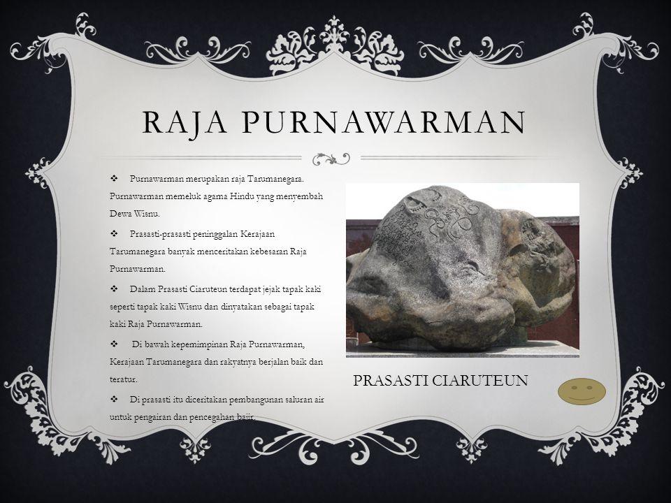  Purnawarman merupakan raja Tarumanegara.
