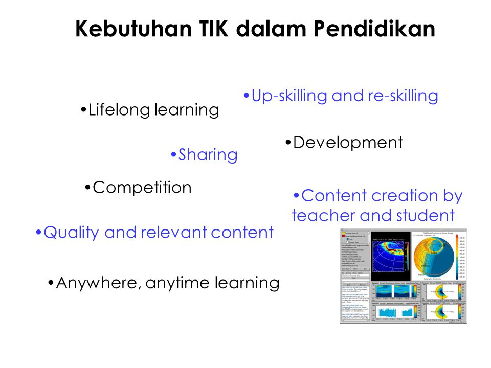 Sistem E-Learning Pelajar dapat mengakses materi ajar: –tanpa dibatasi waktu –tanpa dibatasi ruang & tempat Dukungan komunikasi: –Pada waktu yang sama (synchronous) –Pada waktu yang berbeda (asynchronous) –dapat direkam Jenis materi ajar: –multimedia (teks, gambar, audio, video, animasi) Paradigma pendidikan learning-oriented : –asumsi: setiap pelajar ingin belajar dengan sebaik- baiknya –pelajar akan secara aktif terlibat dalam membangun pengetahuannya dan mengaitkannya dengan apa- apa yang telah diketahuinya atau dialaminya
