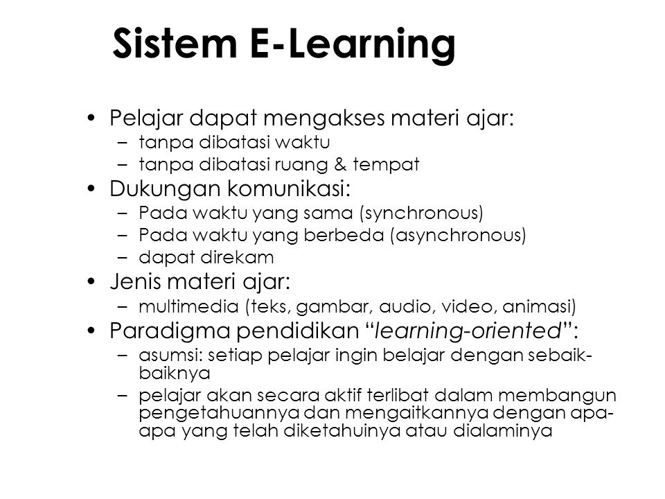 Content Development Media design Instructiona l Design Software engineering Theories Strategies Methodologies Selection Sequencing Synchronization Business goals Schedule Costs Economics Objects Usability Rapid prototyping Sumber: Horton '06