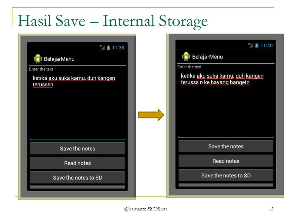 Hasil Save – Internal Storage ajib susanto fik Udinus 13