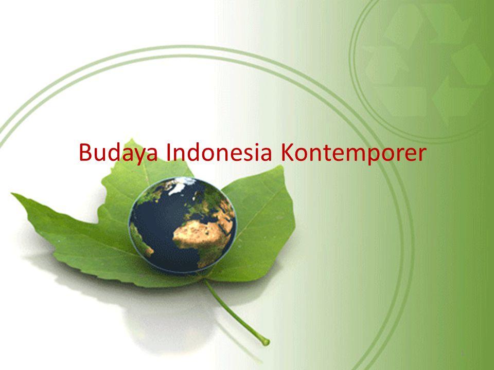 Budaya Kontemporer Dimulai sejak Indonesia merdeka (1945- sekarang), untuk membedakan dengan budaya Indonesia masa kolonial.
