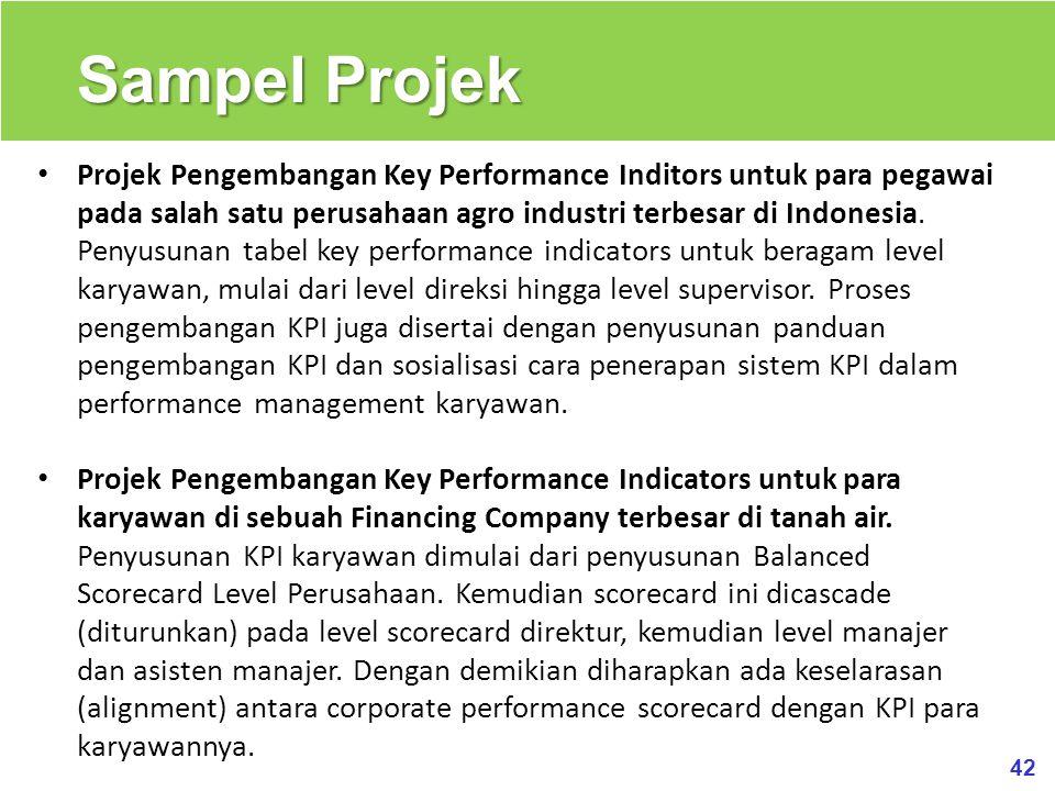 42 Sampel Projek Projek Pengembangan Key Performance Inditors untuk para pegawai pada salah satu perusahaan agro industri terbesar di Indonesia. Penyu