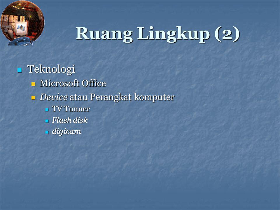 Research Question (1) Daftar permasalahan Daftar permasalahan Seberapa besarkah minat mahasiswa Universitas Indonesia (IT & non IT) terhadap teknologi IT.