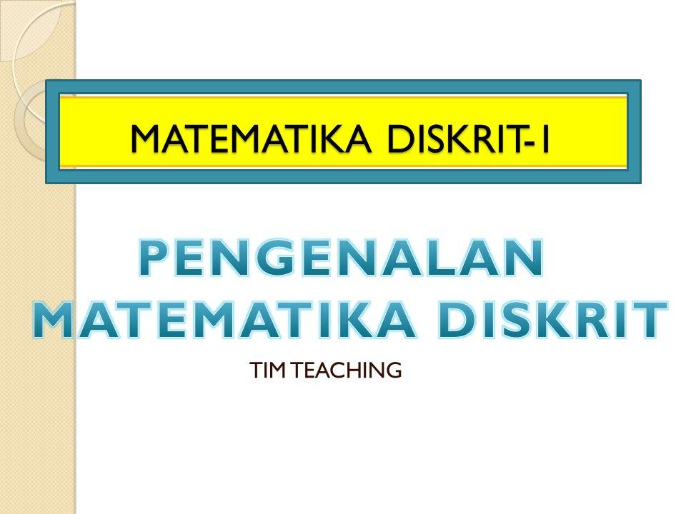 MATEMATIKA DISKRIT-1 TIM TEACHING