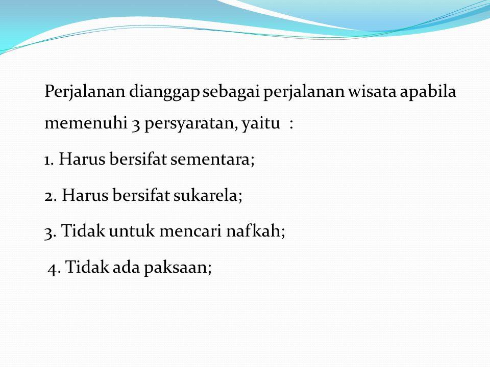 DEFINISI KEPARIWISATAAN (Undang-undang No.10 Th.