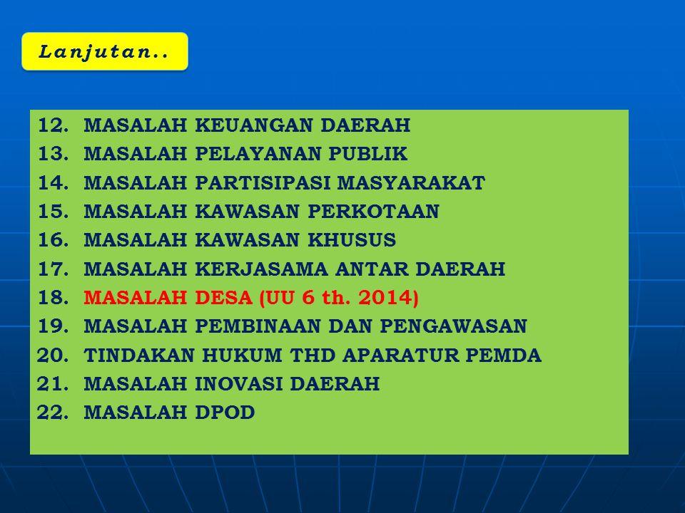 psl 4 UUD psl 17 UUD psl 18 UUD 1.Presiden Republik Indonesia memegang kekuasaan pemerintahan menurut UndangUndang Dasar.
