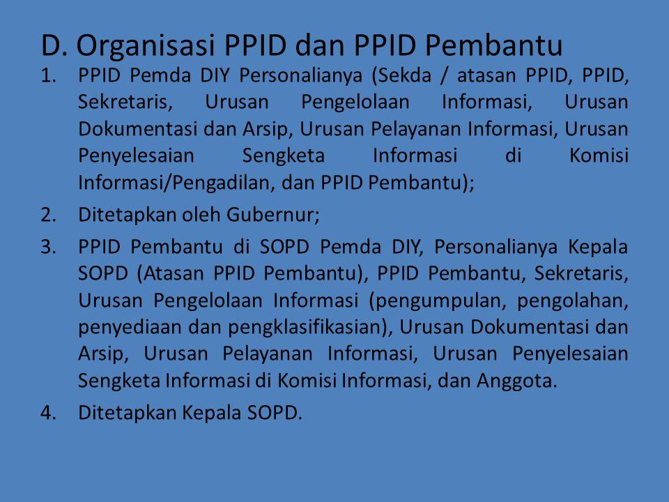 D. Organisasi PPID dan PPID Pembantu 1.PPID Pemda DIY Personalianya (Sekda / atasan PPID, PPID, Sekretaris, Urusan Pengelolaan Informasi, Urusan Dokum