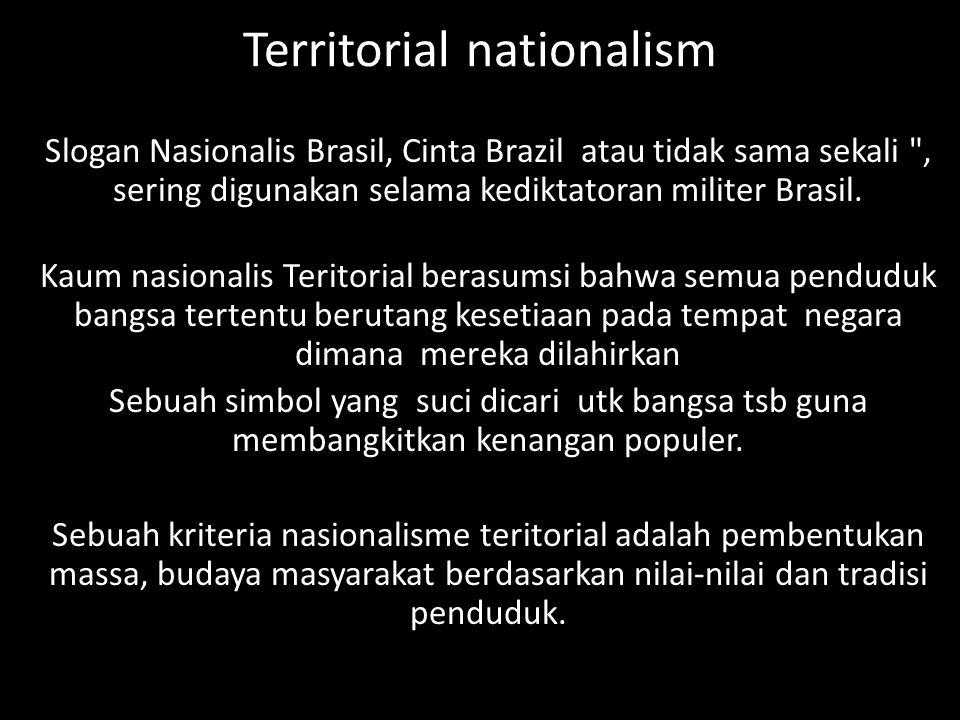 Territorial nationalism Slogan Nasionalis Brasil, Cinta Brazil atau tidak sama sekali