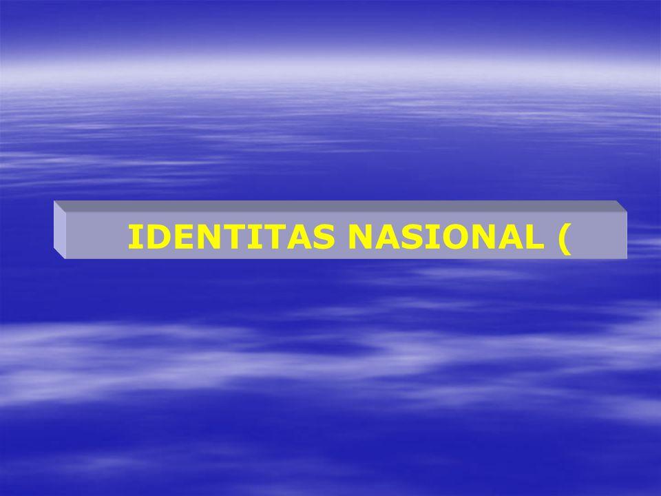 IDENTITAS NASIONAL (