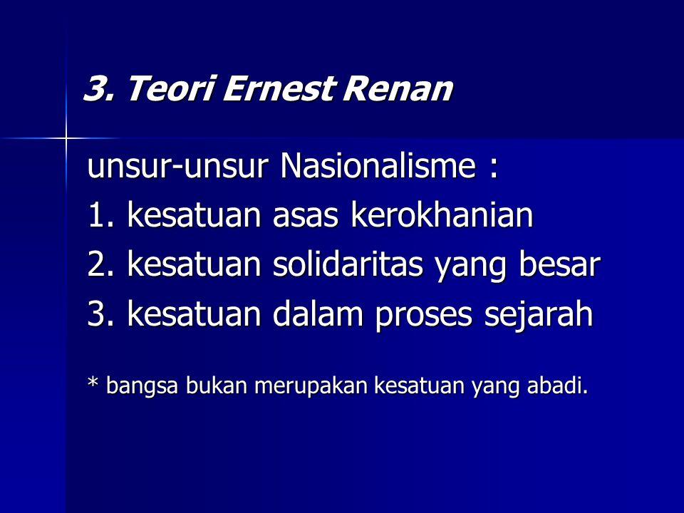 Tiga Teori Kebangsaan 1.