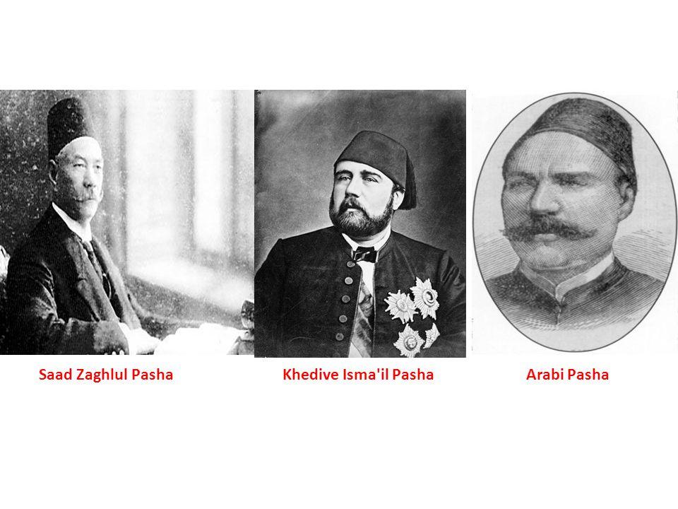 Saad Zaghlul PashaKhedive Isma'il PashaArabi Pasha