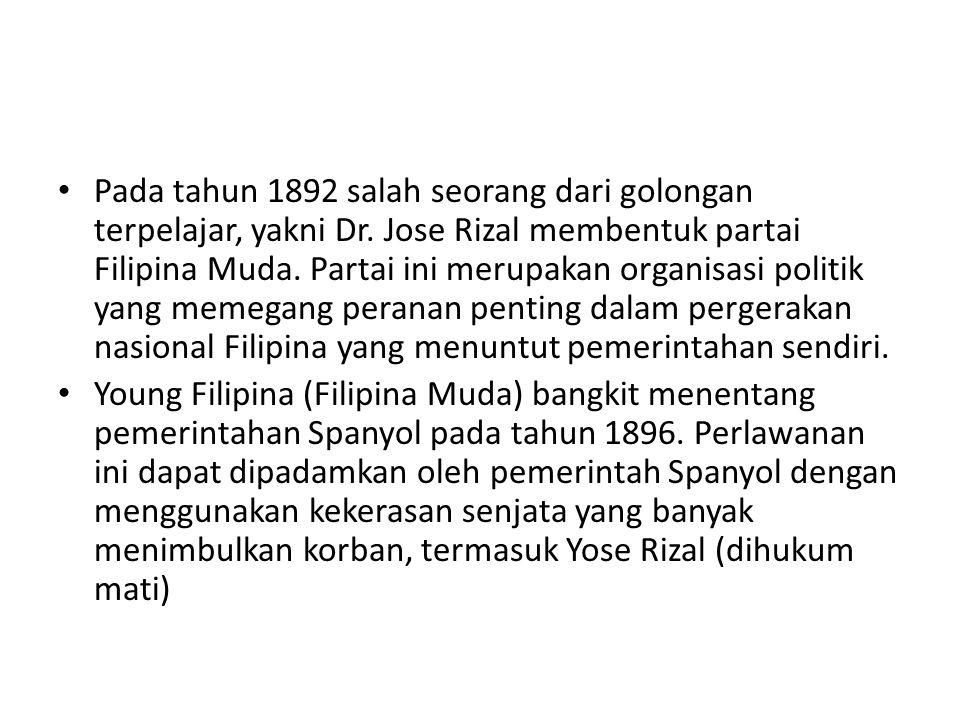 Pada tahun 1892 salah seorang dari golongan terpelajar, yakni Dr. Jose Rizal membentuk partai Filipina Muda. Partai ini merupakan organisasi politik y