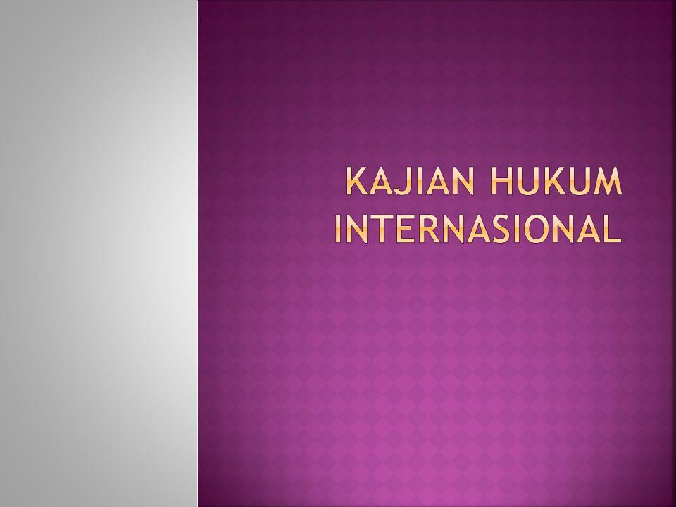  Definisi Hukum Internasional Hukum yang berlaku dalam hubungan atau persoalan yang melintasi batas negara Hendry R.