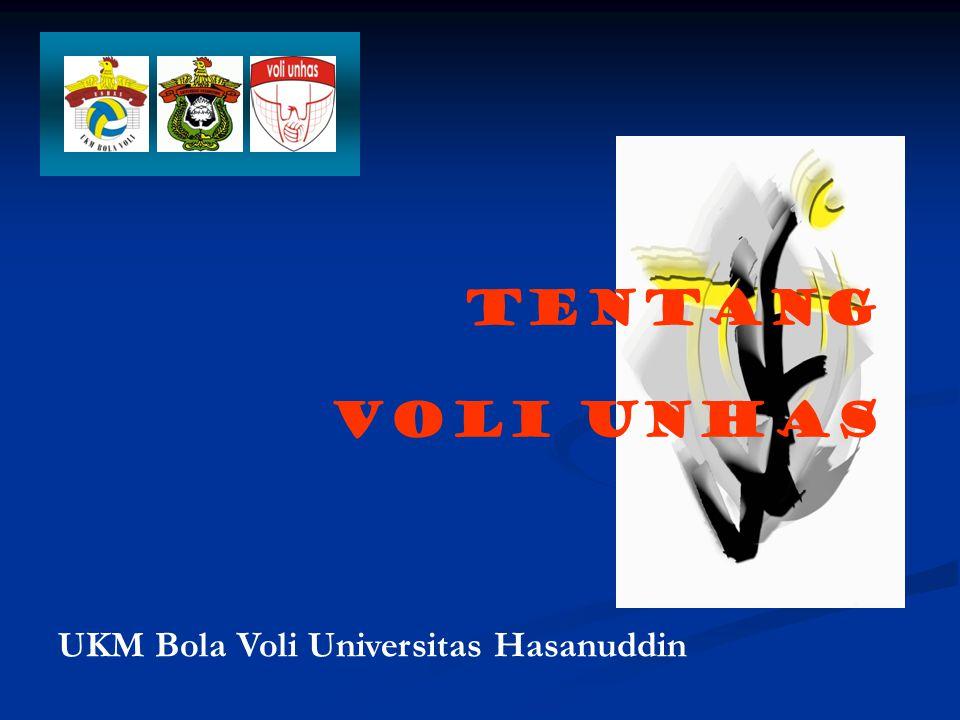 N A M A Nama Lengkap: UKM Bola Voli Universitas Hasanuddin Nama Panggilan: Voli Unhas HARI LAHIR UKM Bola Voli Universitas Hasanuddin berdiri pada hari Sabtu, 22 April 1989 dan mengangkat Agung K.