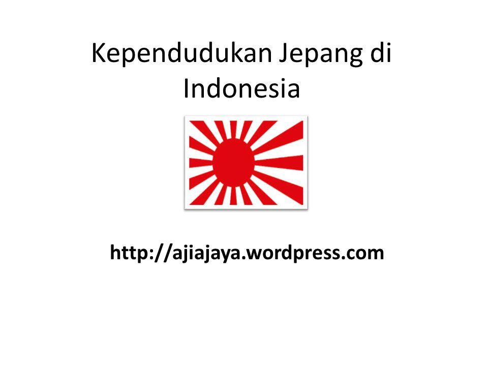 Kependudukan Jepang di Indonesia http://ajiajaya.wordpress.com