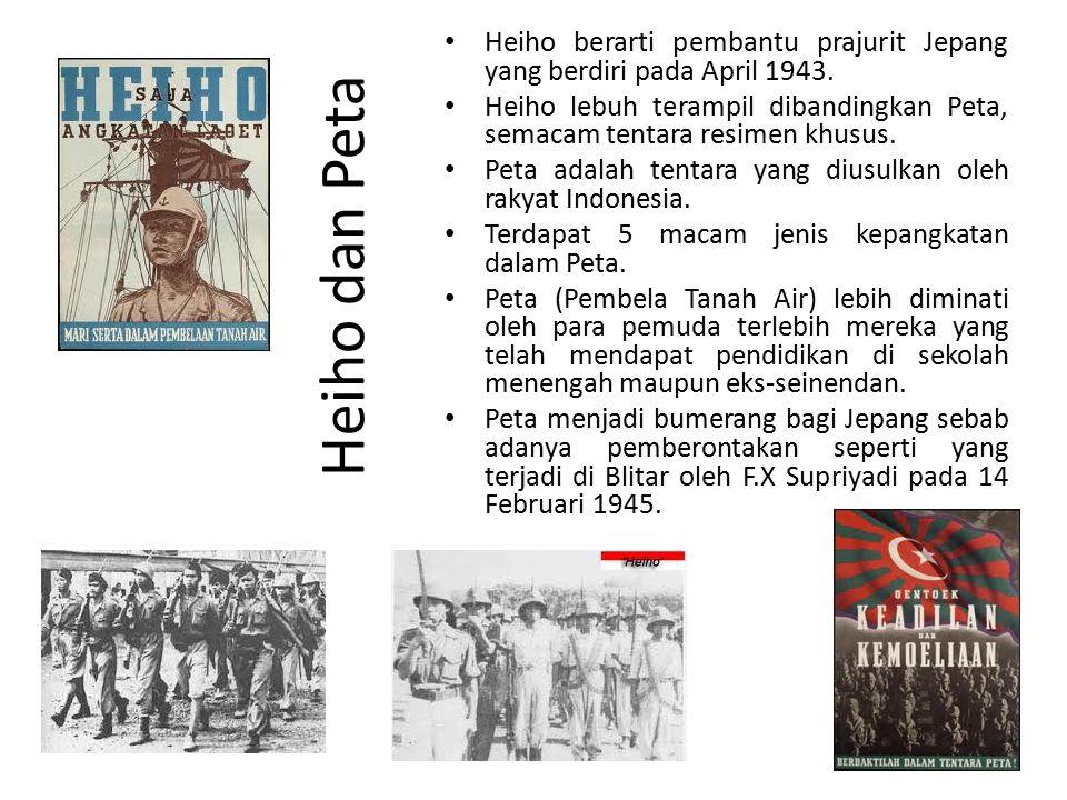 Heiho dan Peta Heiho berarti pembantu prajurit Jepang yang berdiri pada April 1943.