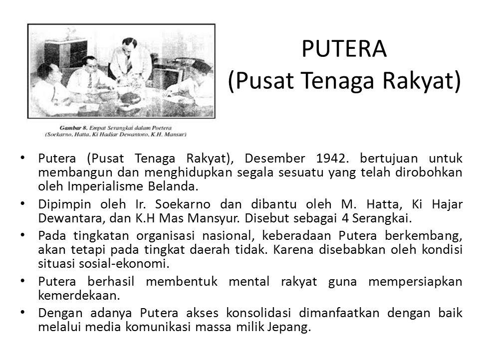 PUTERA (Pusat Tenaga Rakyat) Putera (Pusat Tenaga Rakyat), Desember 1942.