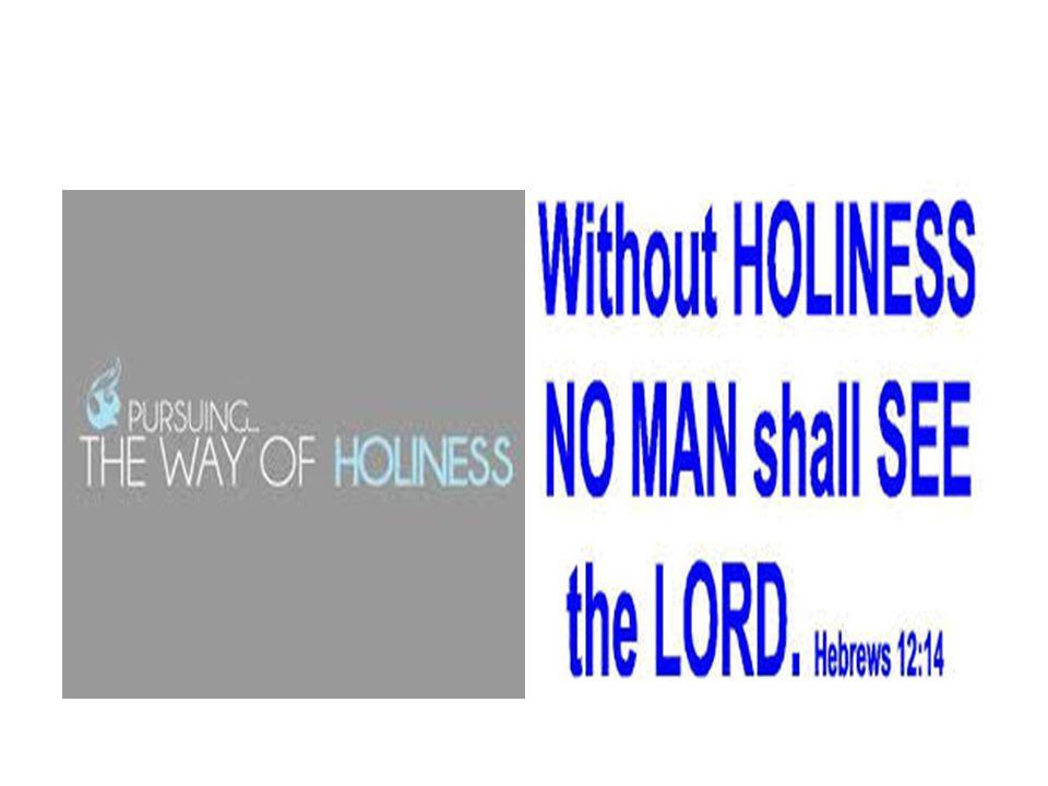 Kemuliaan Perjanjian Lama Jalan menuju Allah adalah melalui kekudusan.