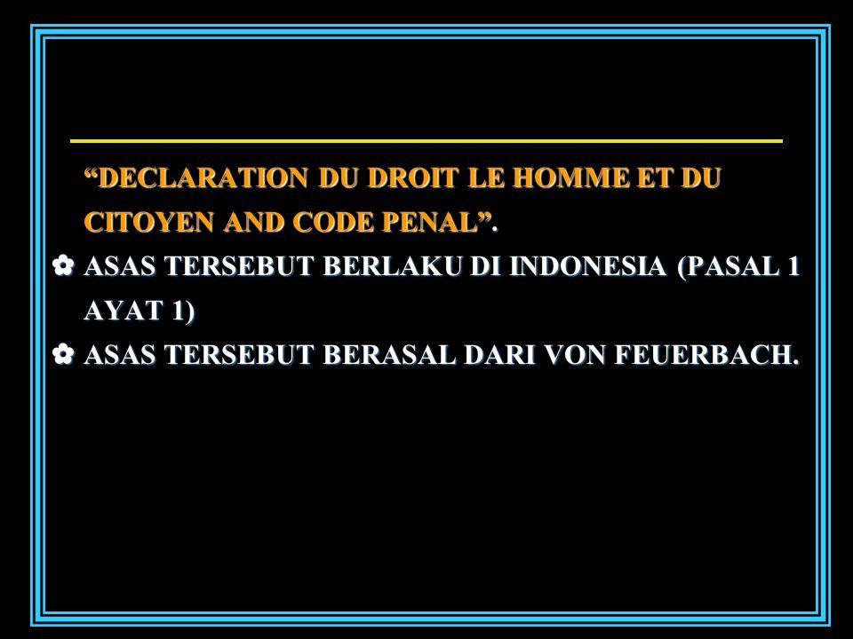 DECLARATION DU DROIT LE HOMME ET DU CITOYEN AND CODE PENAL .
