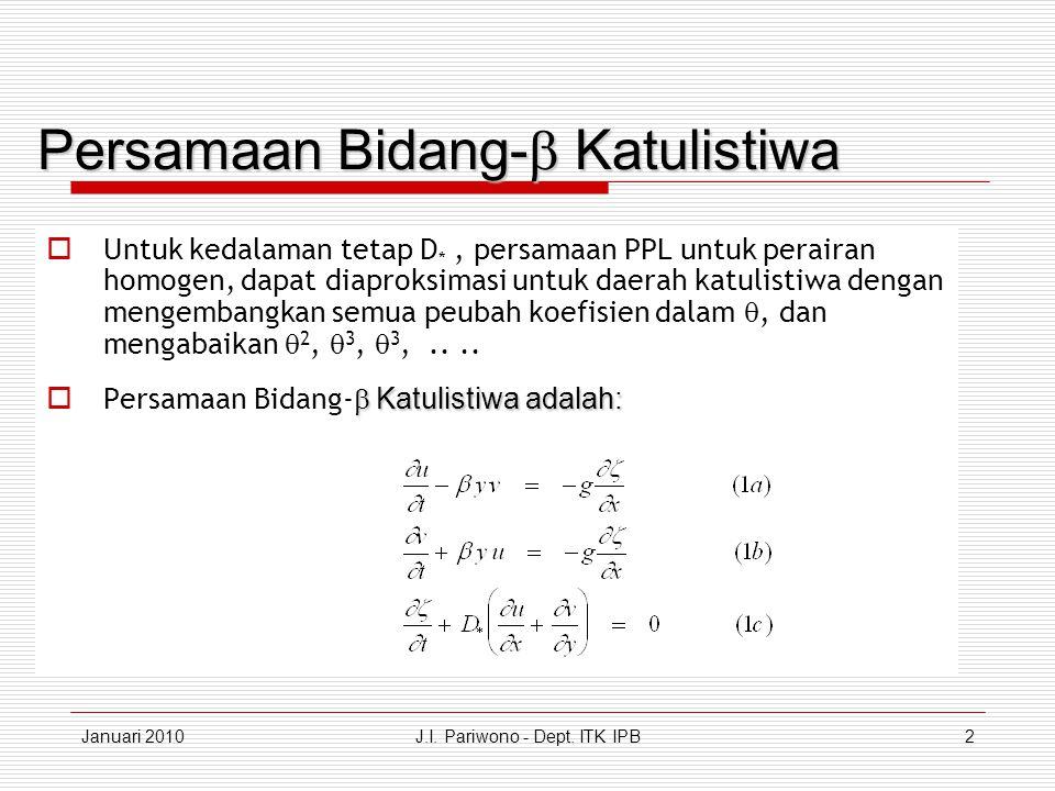 Januari 2010J.I. Pariwono - Dept. ITK IPB13