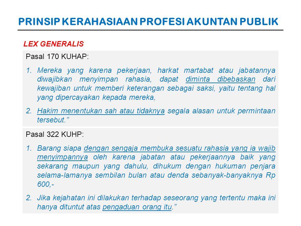 No.Norma AkuntansiNorma Hukum 5.Norma akuntansi menggunakan basis materialitas.