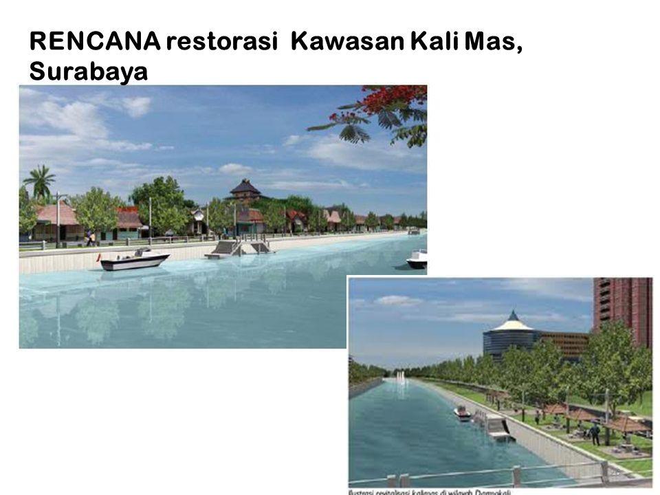 RENCANA restorasi Kawasan Kali Mas, Surabaya 20