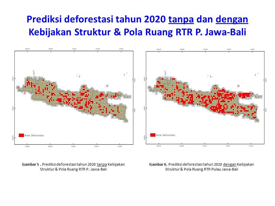 Prediksi deforestasi tahun 2020 tanpa dan dengan Kebijakan Struktur & Pola Ruang RTR P. Jawa-Bali Gambar 5. Prediksi deforestasi tahun 2020 tanpa Kebi
