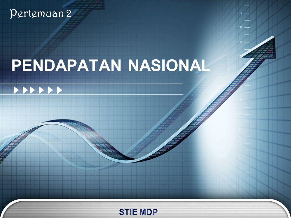 PENGELUARAN Jumlah pengeluaran secara nasional untuk membeli barang dan jasa yang dihasilkan dalam satu tahun dengan cara menjumlahkan pengeluaran RTK,RTP,RTG, RTLN.