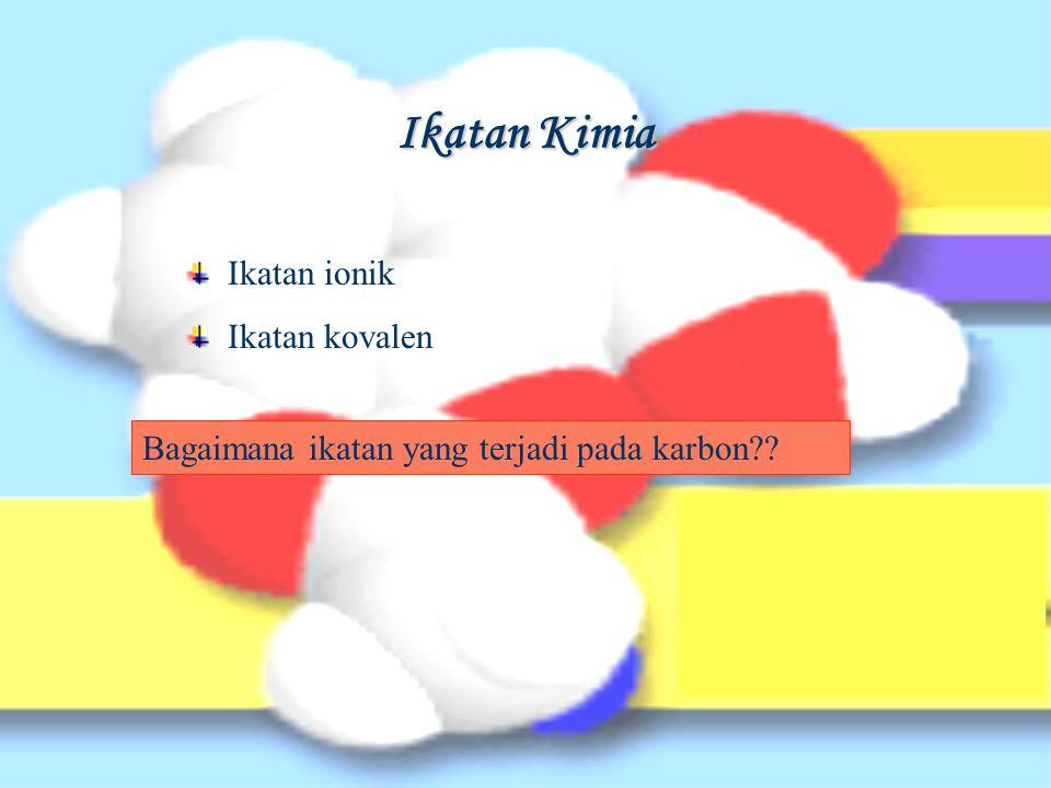 Ikatan tunggal C-C Con.: etana, heksakloroetana …..?.