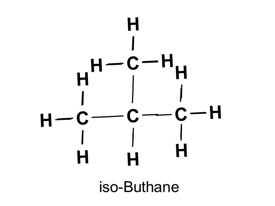 iso-Buthane C H H H C H H H C H H H C H