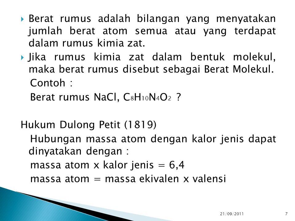  Massa ekivalen suatu unsur adalah massa unsur itu dalam gram yang dapat bereaksi dengan ½ mol H 2 atau 1 mol unsur lain yang bervalensi satu.