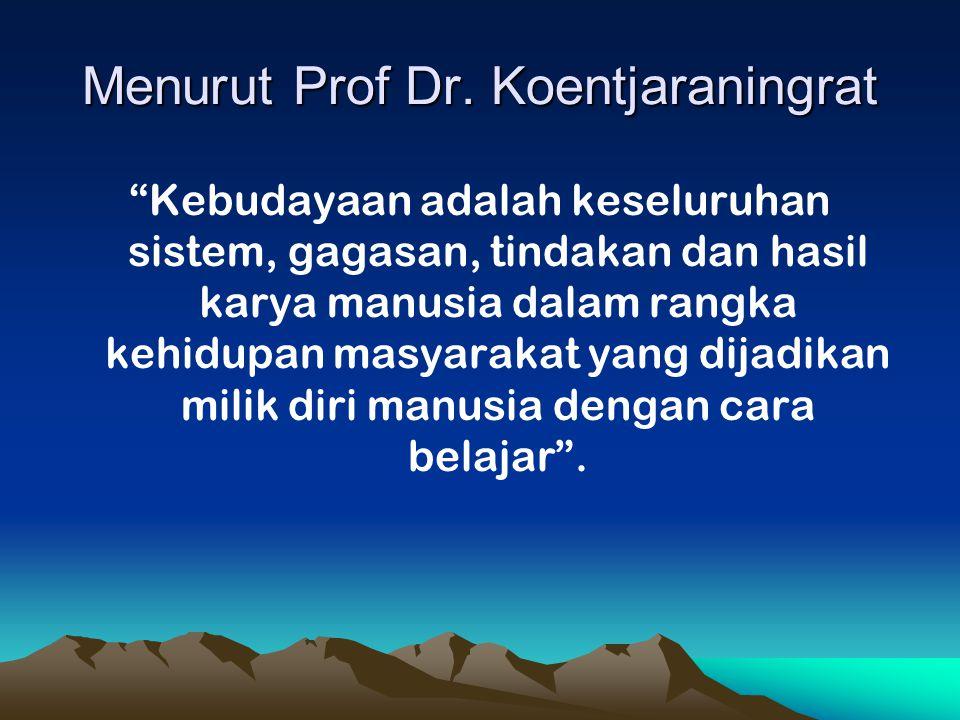 Menurut Prof Dr.