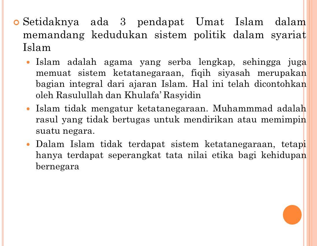 Bab 13 SISTEM POLITIK ISLAM Pengertian Sistem Politik Islam  Yaitu Ilmu atau persoalan yang berkaitan dengan ketatanegaraan atau pemerintahan dalam p
