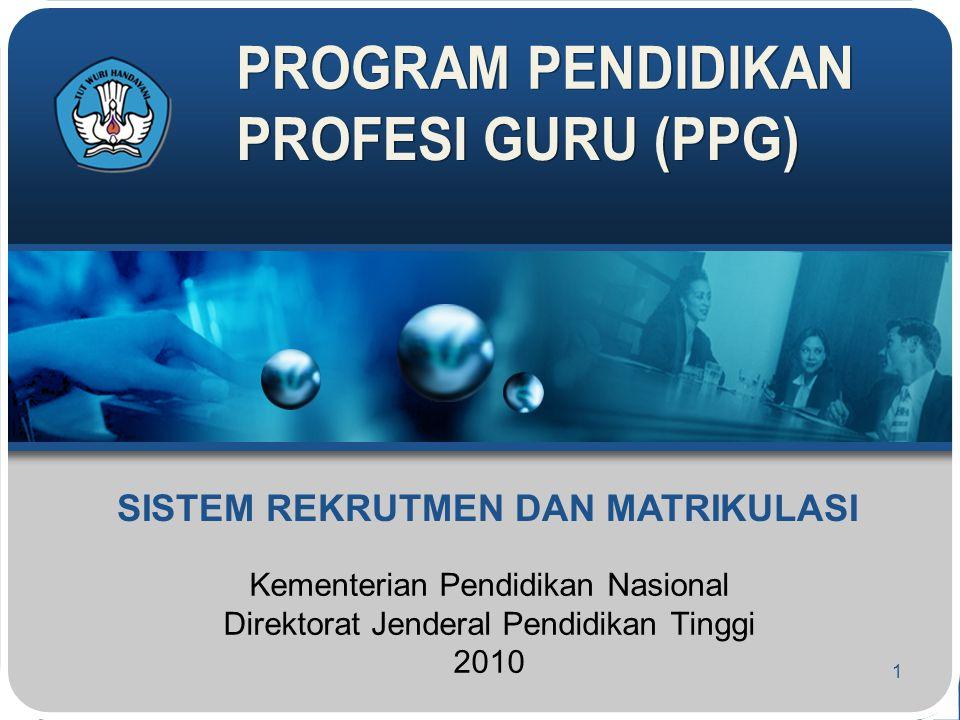 Kementerian Pendidikan Nasional Direktorat Jenderal Pendidikan Tinggi 2010 1 SISTEM REKRUTMEN DAN MATRIKULASI